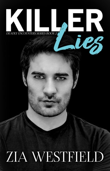 Killer Lies ebook by Zia Westfield