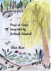 Frogs At Large ebook by Alan Hart