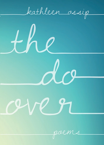 The Do-Over ebook by Kathleen Ossip