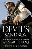 The Devil's Sandbox ebook by John R. Bruning