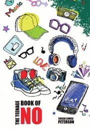 The No Book for Teenagers ebook by Susan Louise Peterson