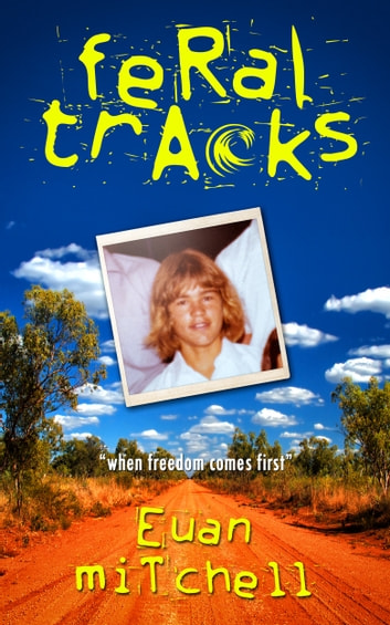 Feral Tracks ebook by Euan Mitchell