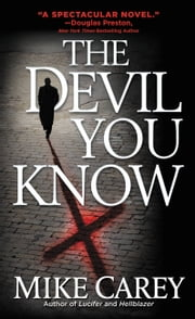 The Devil You Know ebook by Mike Carey