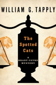 ebook The Spotted Cats de William G. Tapply