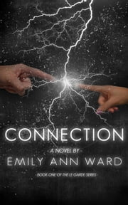 Connection - Le Garde, #1 ebook by Emily Ann Ward
