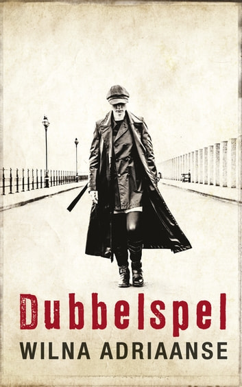 Dubbelspel eBook by Wilna Adriaanse