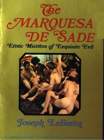 The Marquesa De Sade ebook by LeBaron,Joseph
