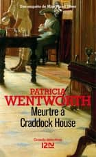 Meurtre à Craddock House ebook by Jean-Noël CHATAIN, Patricia WENTWORTH