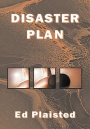 Disaster Plan ebook by Edward W. Plaisted