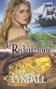 La Redenzione ebook by MaryLu Tyndall