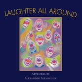 Laughter All Around ebook by Alexander Aleshichev