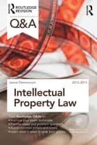 Q&A Intellectual Property Law ebook by Janice Denoncourt