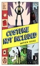 Costume Not Included - To Hell and Back, Book 2 livre numérique par Matthew Hughes