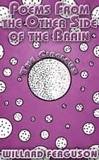 Poems from the Other Side of the Brain ebook by Willard Ferguson
