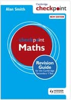 Cambridge Checkpoint Maths Revision Guide for the Cambridge Secondary 1 Test eBook by Alan Smith