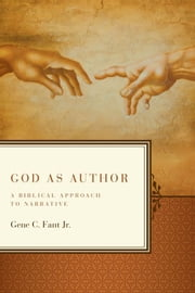 God as Author ebook by Gene C. Fant, Jr.