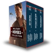 Military Heroes Bundle - A Soldier's Homecoming\A Soldier's Redemption\Danger in the Desert\Strangers When We Meet\Grayson's Surrender\Taking Cover ebook by Rachel Lee,Merline Lovelace,Catherine Mann