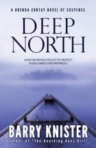 Deep North ebook by Barry Knister