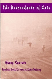 The Descendants of Cain ebook by Sun-won Hwang, Ji-moonSuh, Julie Pickering