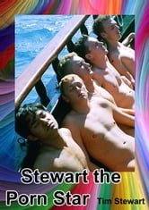 Stewart The Porn Star ebook by Tim Stewart