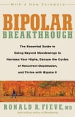 Bipolar Breakthrough: The Essential Guide to Going Beyond Moodswings to Harness Your Highs Escape the Cycles of Recurrent Depression and Thrive with Bipolar II