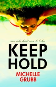 Keep Hold ebook by Michelle Grubb