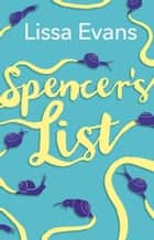 Spencer's List ebook by Lissa Evans