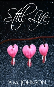 Still Life ebook by Amanda Johnson