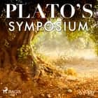 Plato's Symposium audiobook by – Plato