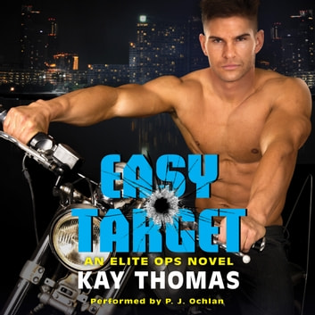 Easy Target - An Elite Ops Novel audiobook by Kay Thomas