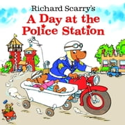 Richard Scarry's A Day at the Police Station ebook by Richard Scarry