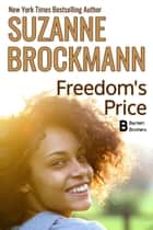 Freedom's Price - Reissue Originally Published 1998 ebook by Suzanne Brockmann