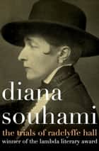 Coconut chaos ebook by diana souhami 9781497683730 rakuten kobo the trials of radclyffe hall ebook by diana souhami fandeluxe PDF