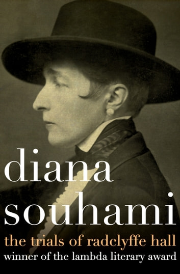 The Trials of Radclyffe Hall ebook by Diana Souhami