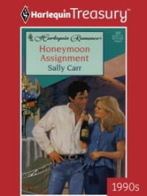 Honeymoon Assignment ebook by Sally Carr