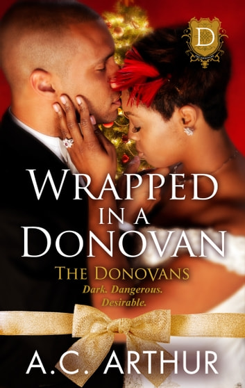 Wrapped In A Donovan ebook by A.C.  Arthur