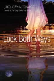 Look Both Ways ebook by Jacquelyn Mitchard