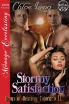 Stormy Satisfaction ebook by Chloe Lang
