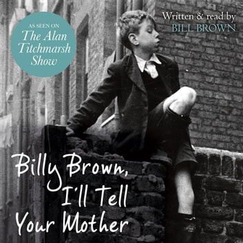 Billy Brown, I'll Tell Your Mother audiobook by Bill Brown