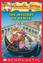 Geronimo Stilton #48: The Mystery in Venice ebook by Geronimo Stilton