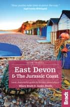East Devon & the Jurassic Coast: Local, characterful guides to Britain's Special Places ebook by Hilary Bradt, Janice Booth