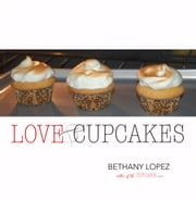 Love & Cupcakes ebook by Bethany Lopez