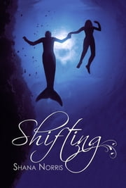 Shifting ebook by Shana Norris