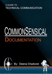 Commonsensical Documentation ebook by Deena Chadwick