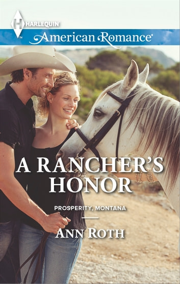 A Rancher's Honor ebook by Ann Roth