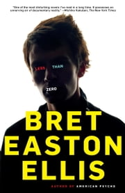 Less Than Zero ebook by Bret Easton Ellis