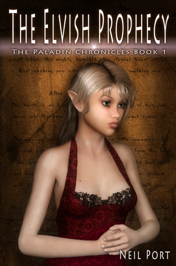 The Elvish Prophecy ebook by Neil Port