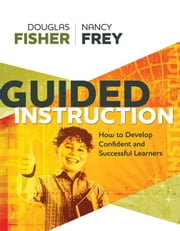 Guided Instruction ebook by Fisher, Douglas