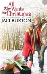 All She Wants For Christmas ebook by Jaci Burton