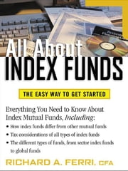 All About Index Funds ebook by Ferri, Richard